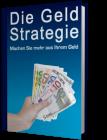 Die Geld Strategie