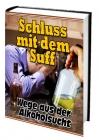 Ebook Schluss mit dem Suff - Wege aus der Alkoholsucht