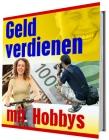Geld verdienen mit Hobbys