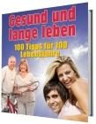 Gesund und lange Leben - Ebook