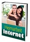 Heimarbeit Internet – Online Geld verdienen von zu Hause